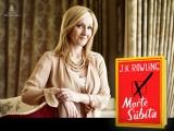Morte Súbita: o novo romance deJ.K.Rowling